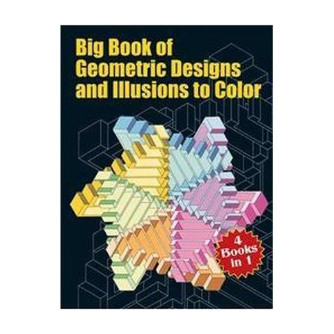 Big Book of Geometric Designs and Illusions of Color (Paperback)