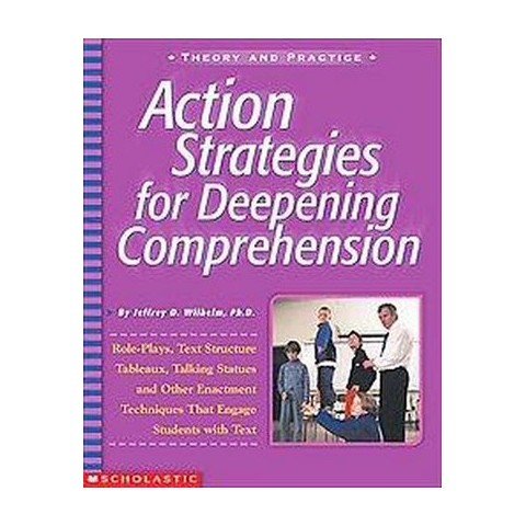 Action Strategies for Deepening Comprehension (Paperback)
