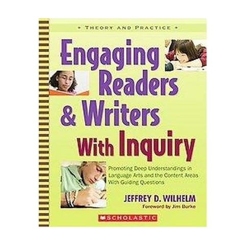 Engaging Readers & Writers With Inquiry (Paperback)