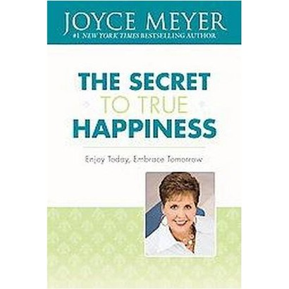The Secret to True Happiness (Hardcover)