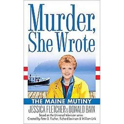 The Maine Mutiny (Paperback)