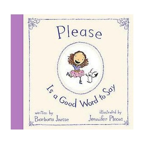 Please Is a Good Word to Say