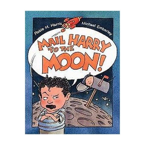 Mail Harry to the Moon! (Hardcover)