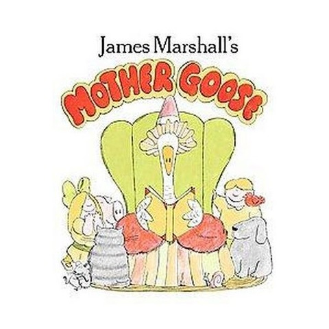 James Marshall's Mother Goose (Reissue) (Paperback)