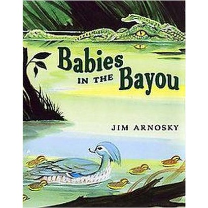 Babies in the Bayou (Hardcover)