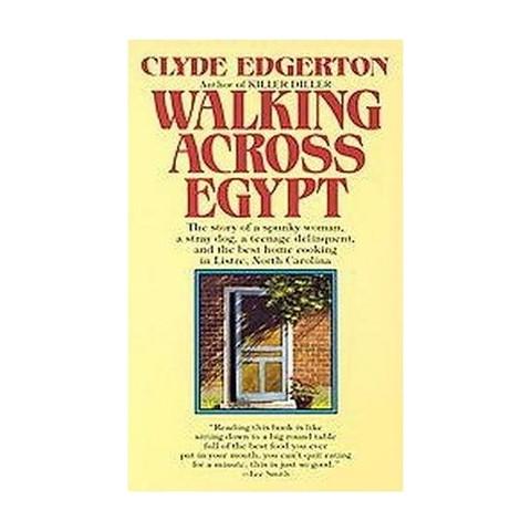 Walking Across Egypt (Reprint) (Paperback)