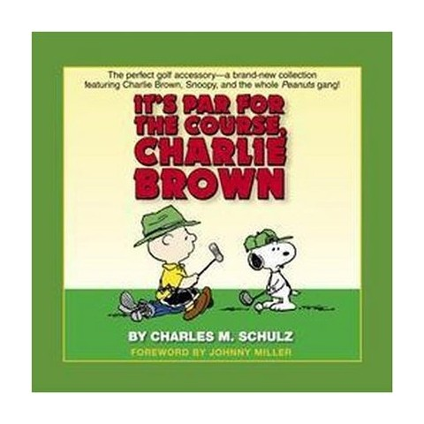 It's Par For The Course, Charlie Brown (Hardcover)