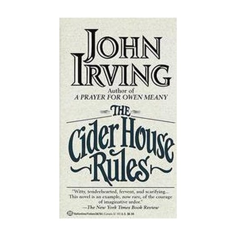 The Cider House Rules (Reprint) (Paperback)