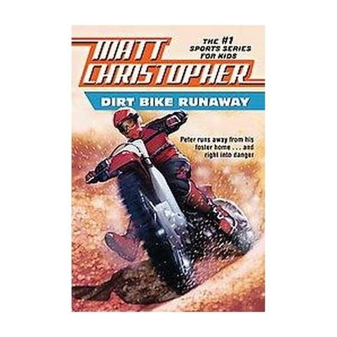 Dirt Bike Runaway (Paperback)