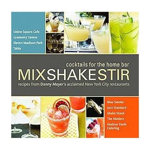 Mix Shake Stir (Hardcover)