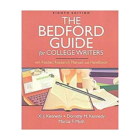 The Bedford Guide for College Writers With Reader, Research Manual, and Handbook  + Documenting
