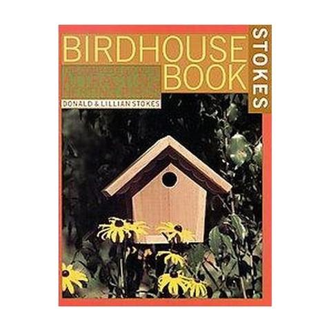 Stokes Birdhouse Book (Paperback)