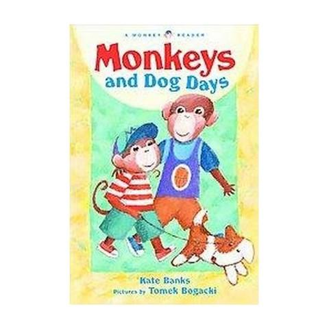 Monkeys and Dog Days (Hardcover)