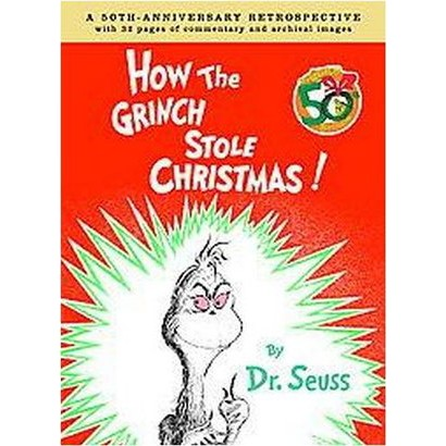 How the Grinch Stole Christmas (Anniversary) (Hardcover)