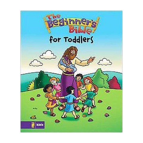 Beginners Bible for Toddlers ( Beginners Bible) (Hardcover)