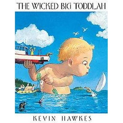 The Wicked Big Toddlah (Hardcover)