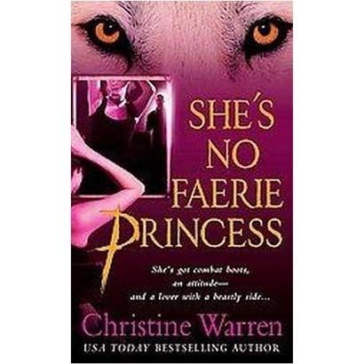 She's No Faerie Princess (Paperback)