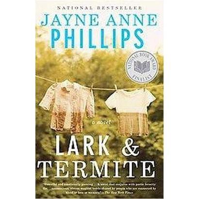Lark and Termite (Reprint) (Paperback)