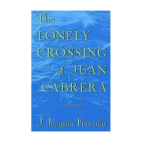 The Lonely Crossing of Juan Cabrera (Reissue) (Paperback)