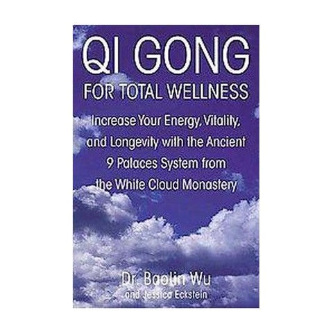 Qi Gong for Total Wellness (Paperback)
