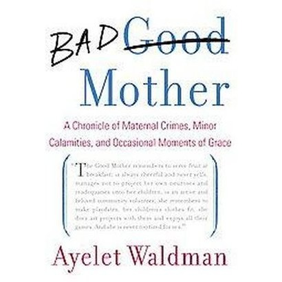 Bad Mother (Hardcover)