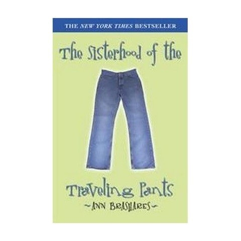 Sisterhood of the Traveling Pants (Hardcover)
