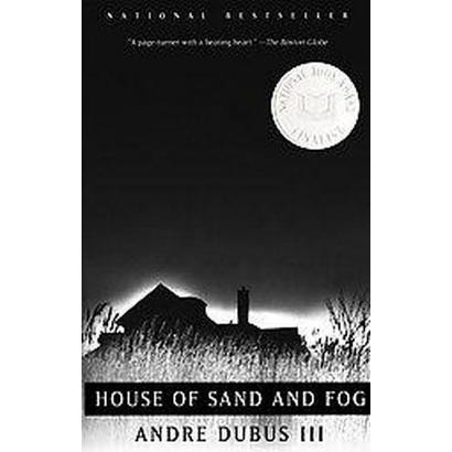House of Sand and Fog (Paperback)
