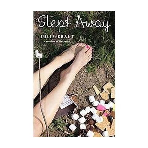 Slept Away (Paperback)