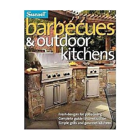 Sunset Barbecues & Outdoor Kitchens (Paperback)