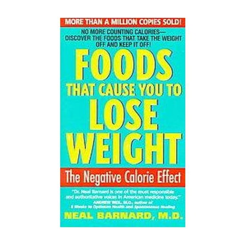 Foods That Cause You to Lose Weight (Reprint) (Paperback)