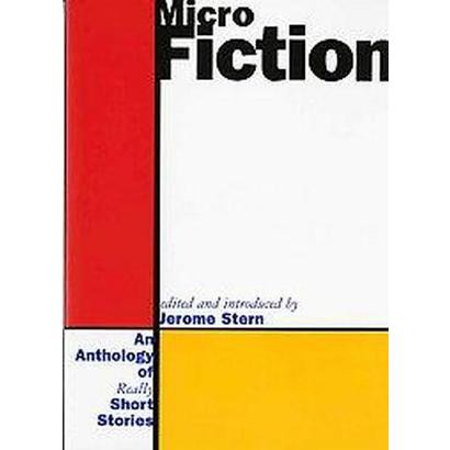Micro Fiction (Paperback)