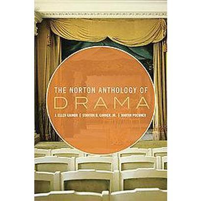 The Norton Anthology of Drama (Paperback)