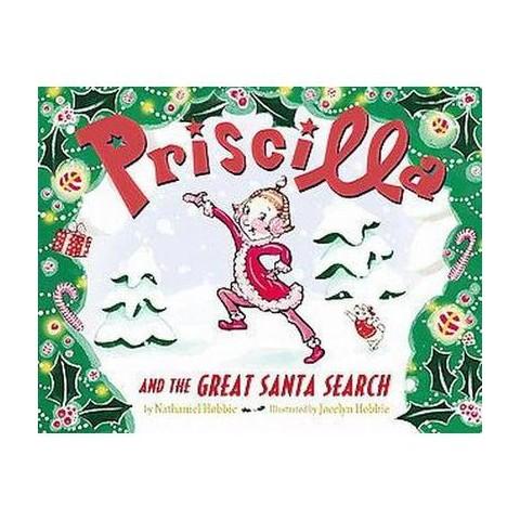 Priscilla and the Great Santa Search (Hardcover)