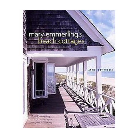 Mary Emmerling's Beach Cottages (Hardcover)