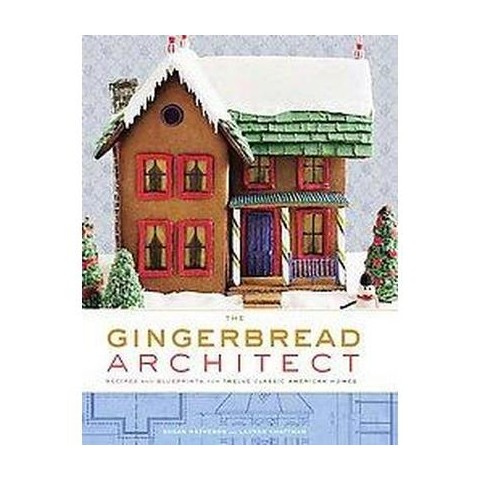 The Gingerbread Architect (Hardcover)