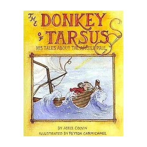 The Donkey of Tarsus (Hardcover)