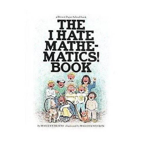 I Hate Mathematics! Book ( Brown Paper School Books) (Paperback)