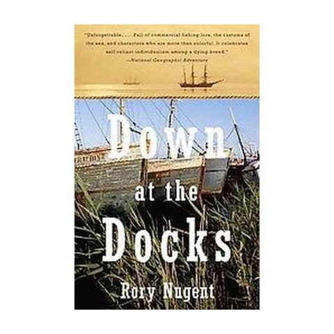 Down at the Docks (Paperback)