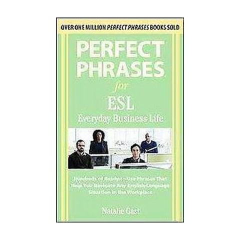 Perfect Phrases for ESL Everyday Business Life (Paperback)