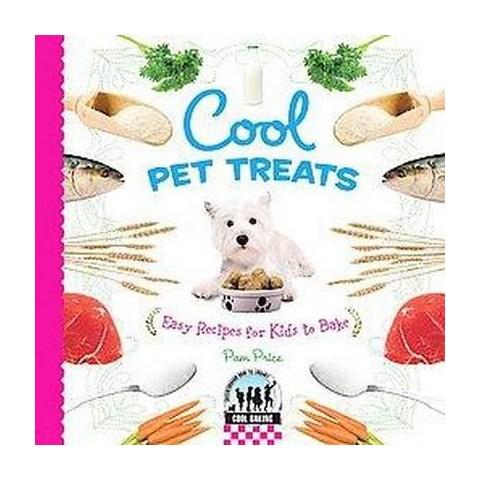 Cool Pet Treats (Hardcover)