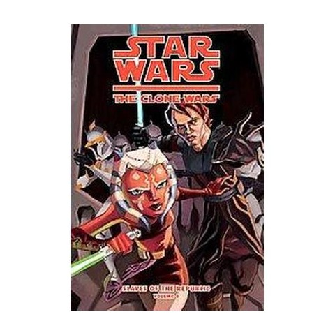Star Wars: The Clone Wars: Slaves of the Republic 6 (Hardcover)