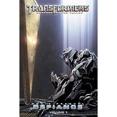 Transformers: Defiance 1 (Hardcover)