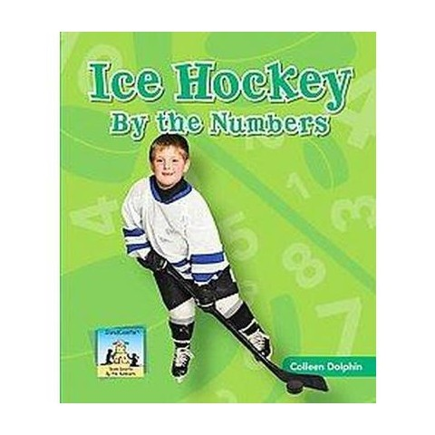 Ice Hockey by the Numbers (Hardcover)