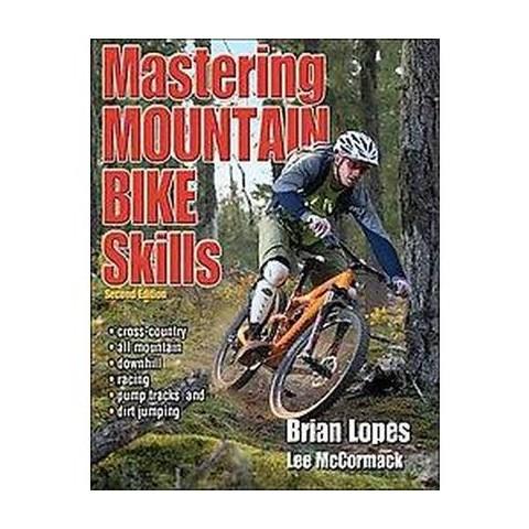 Mastering Mountain Bike Skills (Paperback)