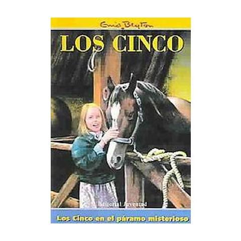 Los Cinco En El Paramo Misterioso/the Five Go to Mystery Moor (Paperback)
