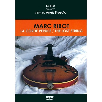 Marc Ribot: The Lost String