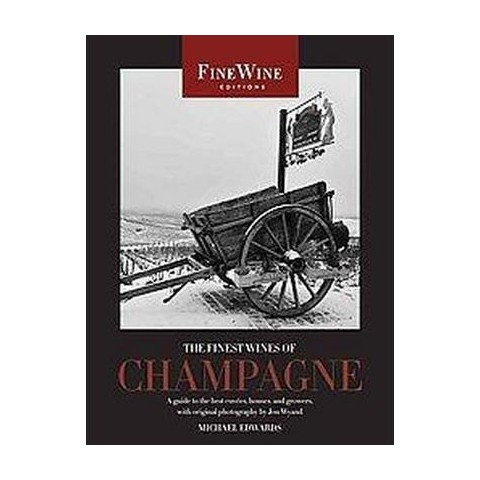 The Finest Wines of Champagne (Paperback)