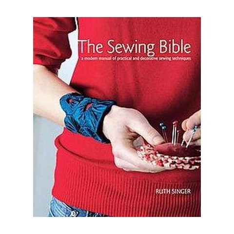 The Sewing Bible (Hardcover)