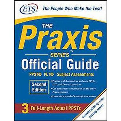 The Praxis Series Official Guide (Paperback)