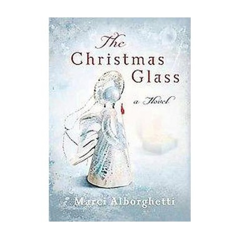 The Christmas Glass (Hardcover)